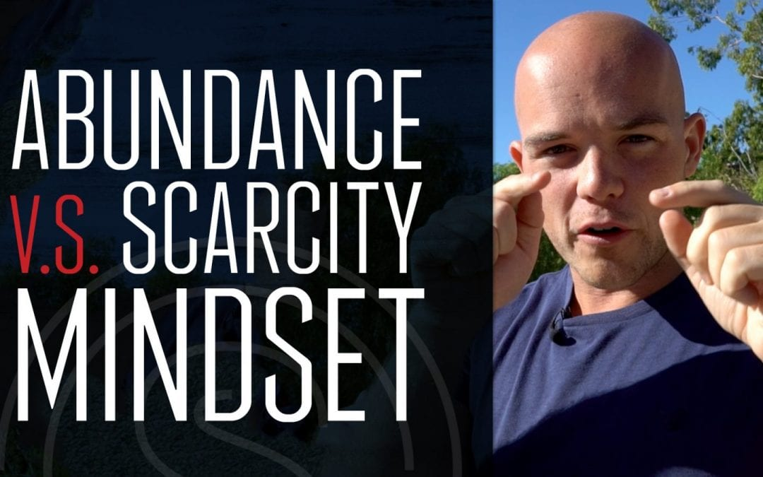 Abundance Mindset vs Scarcity Mindset // What You Need To Know in 2018