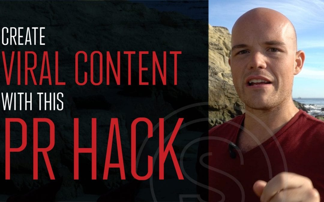 Create Viral Content with This PR Hack