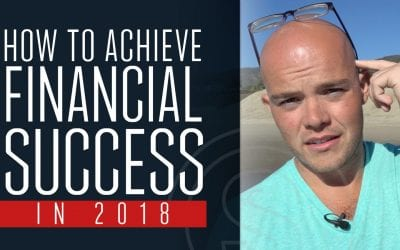 How to Achieve Financial Success in 2018