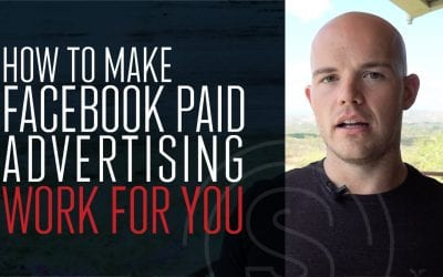 How To Make Facebook Paid Advertising Work For YOU
