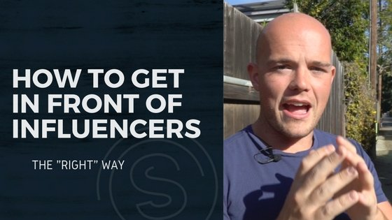 "The 11 Step Method for Getting in Front of ""Influencers"""
