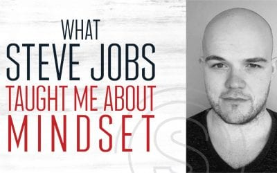 What Steve Jobs Taught Me About An Entrepreneur Mindset