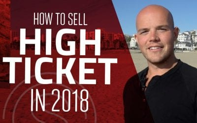 How To Sell High Ticket Items in 2018 by Becoming Omnipresent + Relevant