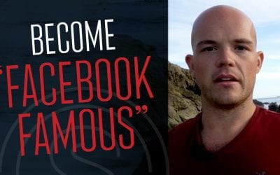 """Marketing Trends 2018 — Become """"Facebook Famous"""" with This Simple Brand Awareness Strategy"""