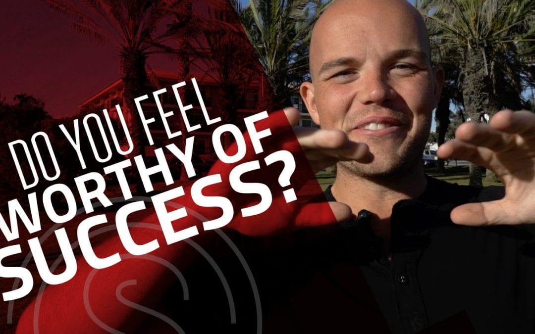 Entrepreneur Struggles — Do You Feel Worthy Enough of Success?