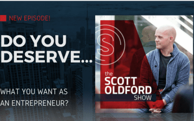 Do You Deserve What You Want as an Entrepreneur?