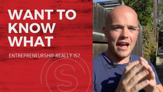 Want to know what  entrepreneurship really is?