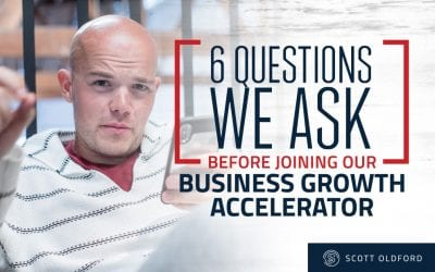 6 Questions We Ask Before Accepting Someone Inside Our Business Growth Accelerator