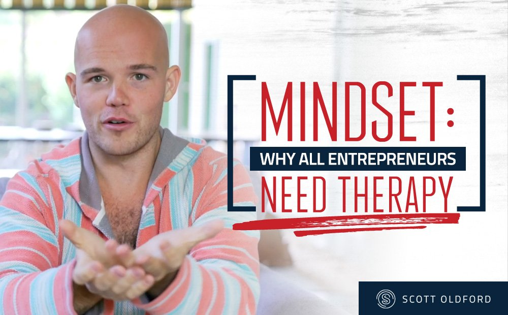 Entrepreneurial Mindset: Why All Entrepreneurs Need Therapy