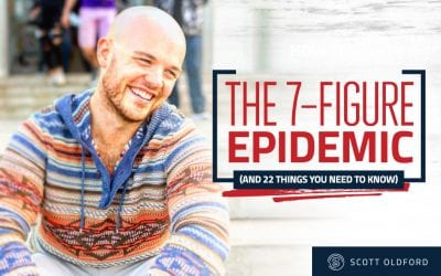 The 7-Figure Epidemic (and 22 Things You Need to Know to Build a Successful Online Business)