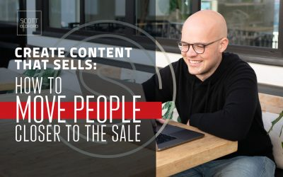 Create Content That Sells: How to Move People Closer to The Sale