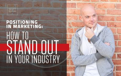 Positioning in Marketing: How to Stand Out In Your Industry