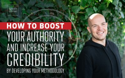How to Boost Your Authority And Increase Your Credibility By Developing Your Methodology