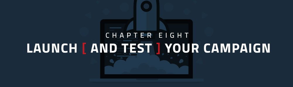 test your campaign